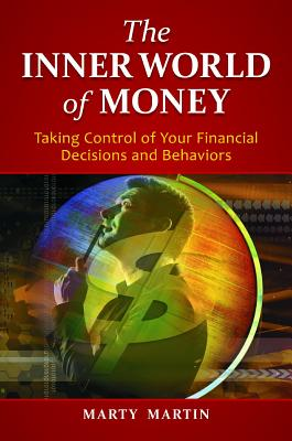 The Inner World of Money By Martin, Marty