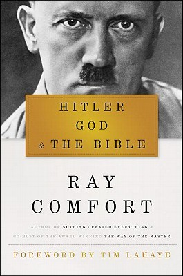Hitler, God, & the Bible By Comfort, Ray